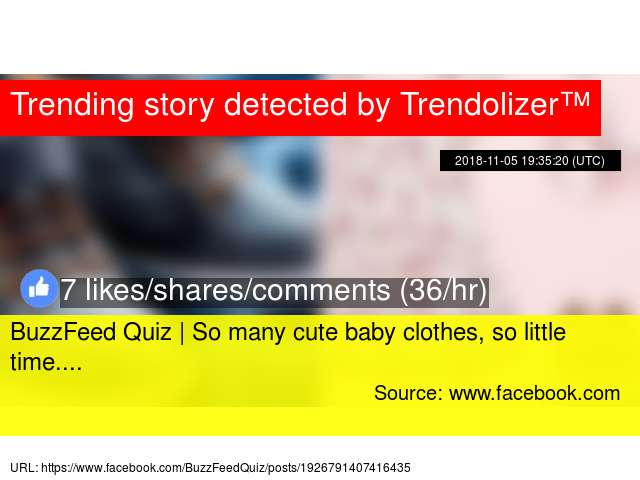 BuzzFeed Quiz | So many cute baby clothes, so little time