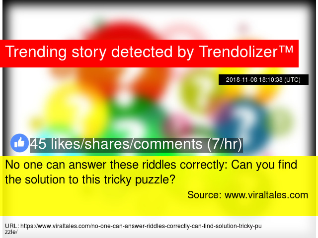 No one can answer these riddles correctly: Can you find the