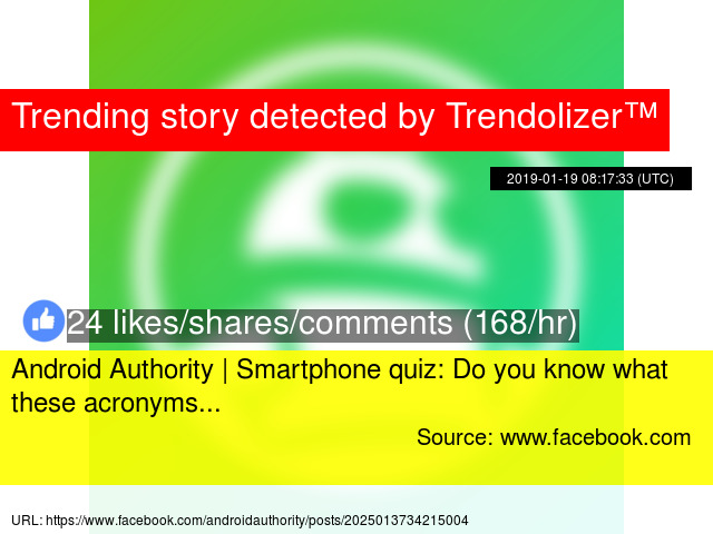 Android Authority | Smartphone quiz: Do you know what these acronyms