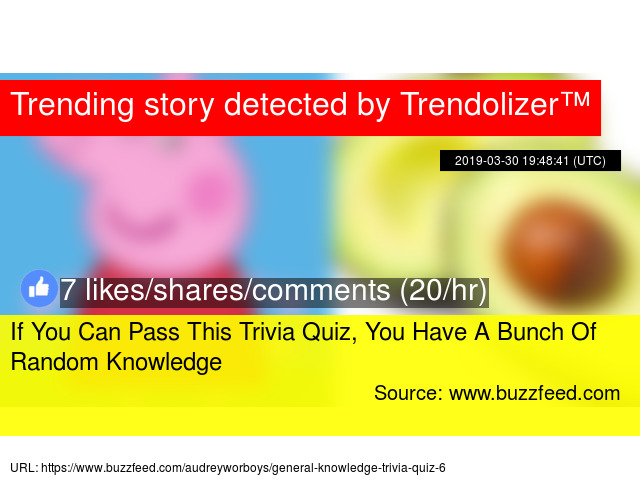 If You Can Pass This Trivia Quiz, You Have A Bunch Of Random