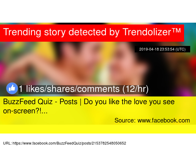 BuzzFeed Quiz - Posts | Do you like the love you see on