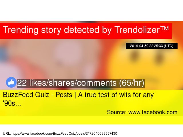 BuzzFeed Quiz - Posts   A true test of wits for any '90s