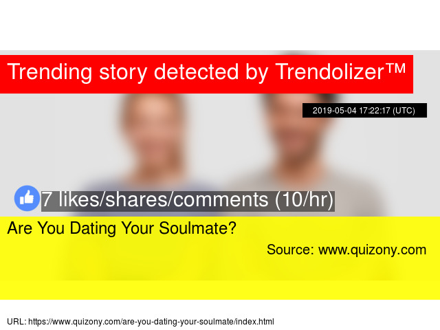 Are you dating your soulmate