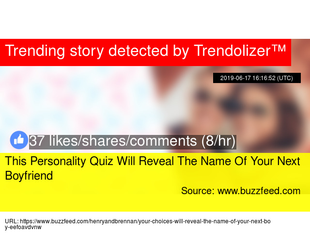 This Personality Quiz Will Reveal The Name Of Your Next