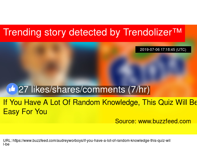 If You Have A Lot Of Random Knowledge, This Quiz Will Be