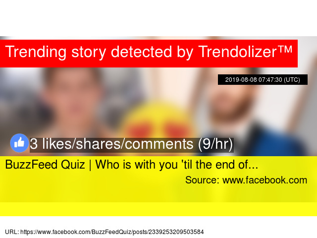 BuzzFeed Quiz | Who is with you '