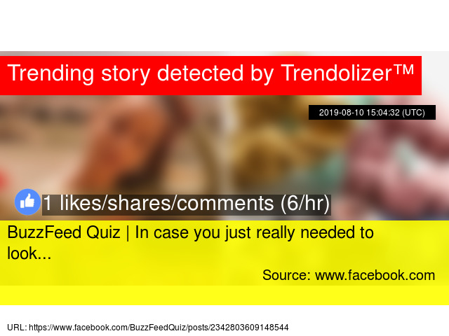 BuzzFeed Quiz | In case you just really needed to look