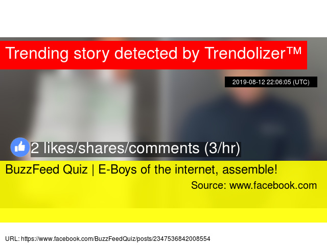 BuzzFeed Quiz | E-Boys of the internet, assemble!