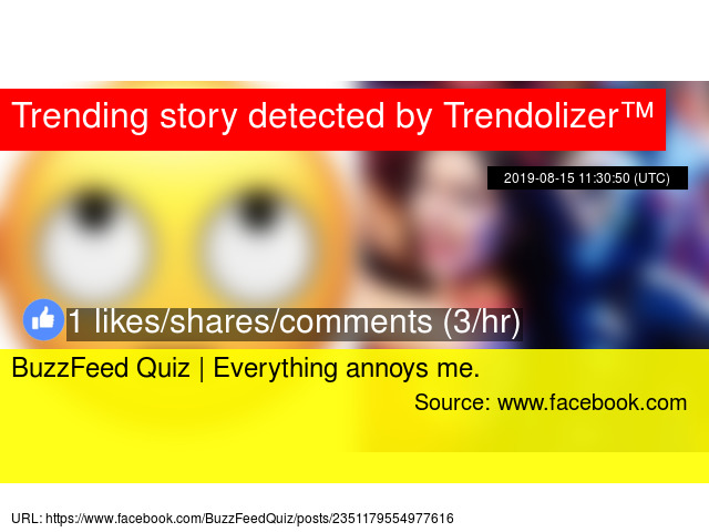 BuzzFeed Quiz | Everything annoys me