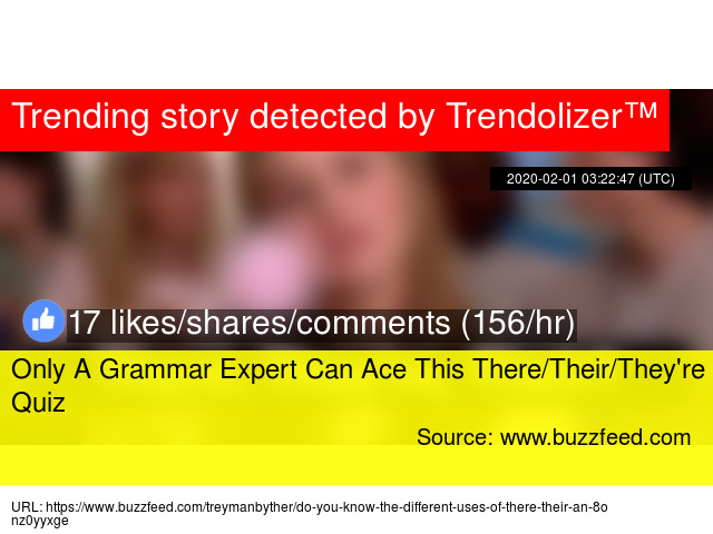 Only A Grammar Expert Can Ace This There Their They X27 Re Quiz