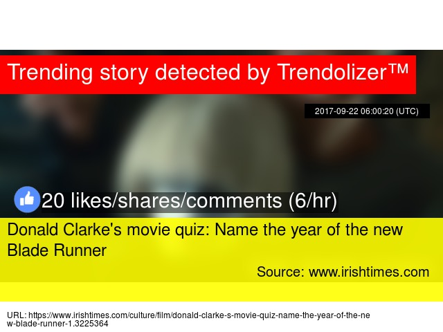 Donald Clarke S Movie Quiz Name The Year Of The New Blade