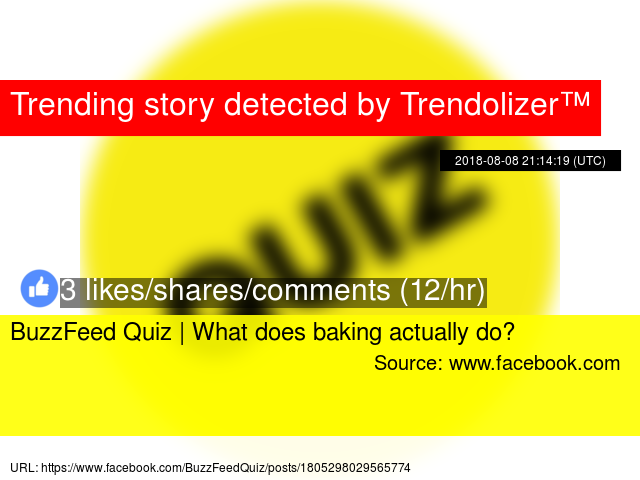 BuzzFeed Quiz   What does baking actually do?