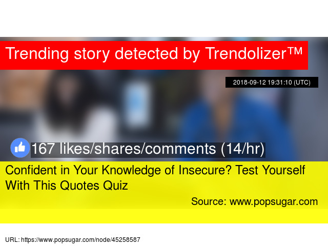 Confident In Your Knowledge Of Insecure Test Yourself With This Beauteous Quotes Quiz